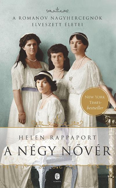 Helen Rappaport: A négy nővér